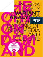 Patrick Lichty - VARIANT ANALYSES INTERROGATIONS OF NEW MEDIA ART AND CULTURE
