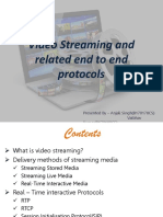 Video Streaming and Related End to End Protocols