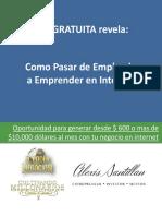 Como Pasar de Empleado a Emprender en Internet - Alexis Santillan y David Mareño