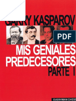 Mis Geniales Predecesores Vol.1 - Kasparov- De Steinitz a Alekhine (Spanish)