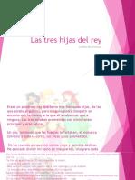 Las Tres Hijas Del Rey