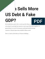 China Sells More US Debt & Fake GDP