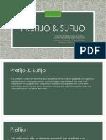 Prefijo & Sufijo