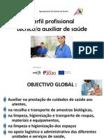 1. Perfil Profissional Técnico Auxiliar de Saúde