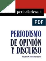 Gonzalez Reyna Susana - Periodismo de Opinion Y Discurso (192pag)