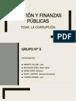 Gestión y Finanzas Públicas - LA CORRUPCION
