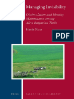 (Balkan Studies Library 15) Hande Sözer-Managing Invisibility_ Dissimulation and Identity Maintenance among Alevi Bulgarian Turks-Brill Academic Publishers (2014).pdf
