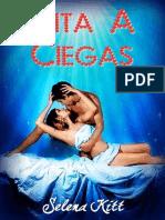 Cita a Ciegas - Selena Kitt