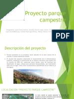 DIAPOSITIVAS Proyecto Parque Campestre