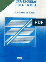 Alvarez, Carlos Hacia Una Escuela de Excelencia