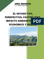 El Estado Tuy, Perspectiva, Factibilidad, Impacto Administrativo, Económico y Social