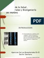 Cuidado de La Salud , Biomateriales y Bioingeniería