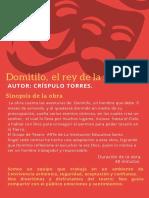 La Obra Cuenta Las Aventuras de Domitilo.