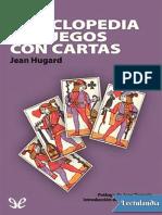 Enciclopedia de Juegos Con Cartas - Jean Hugard