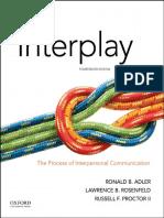 Adler - Interplay_ The Process of Interpersonal Communication 14th Edition c2018 txtbk.pdf