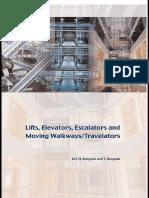 Lifts Elevators Escalators and Moving Walkways-Travelators_[M.Y.H. Bangash & T. Bangash]_2007.pdf