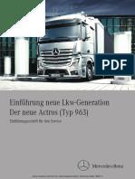 Einführung Neue Lkw-Generation Der Neue Actros (Typ 963) Einführungsschrift Für Den Service