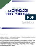 TEMA 1 COMO DESPERTAR LA CREATIVIDAD MEDIANTE LA COMUNICACION VISUAL