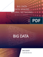 Big Data Data Mining and Neural Networks