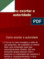 Aula 12 - Como exortar a autoridade.ppt.pptx