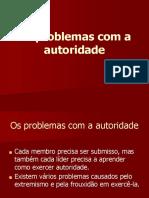 Aula 11 - Os problemas com a autoridade.ppt.pptx