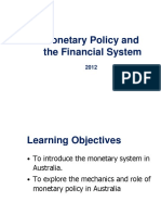 Monetary Policy and the Financial System 2012