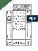 Crowley - Liber ΒΑΤΡΑΧΟΦΡΕΝΟΒΟΟΚΟΣΜΟΜΑΧΙΑ sub figurâ DXXXVI