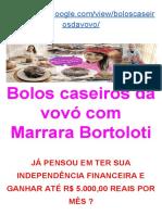 Bolos Caseiros Da Vovo Com Marrara Bortoloti [ independencia financeira ganhe até 5000 reais por mês em casa]