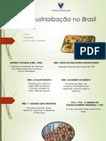 Industrialização no Brasil2TrimestreGeografia3anoEMgustavoMacieira.ppt
