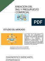 Planeacion Del Marketing y Presupuesto Comercial