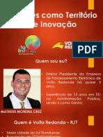 Apresentação Matheus Cruz - Volta Redonda