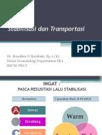 Resusitasi, Stabilisasi Dan Transportasi Dr Rosi 2019