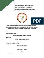 Propuesta de Un Sistema de Gestion de Seguridad y Salud en El Trabajo Basado en La Ley n29873 Para La Empresa Jc Grupo Constructor s a c Autogua