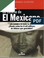 FernandoCortes La Caceria Del Mejicano a-los-20-Anos IntermedioEd Nov2009