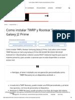 Como Instalar TWRP y Rootear Samsung Galaxy J2 Prime
