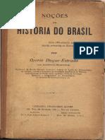 Noções de Historia Do Brasil - Duque Estrada
