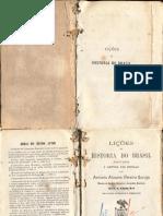 Lições Da História Do Brasil - Antônio a. p. Coruja