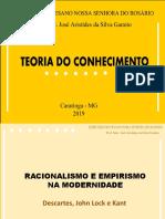 Teoria do Conhecimento - Racionalismo e Empirismo Modernos