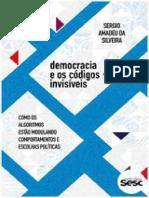 Democracia e Os Códigos Invisíveis (Coleção Democracia Digital)