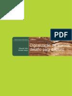 Digitalização de acervos, desafio para o futuro