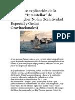 """Una Breve Explicación de La Física de """"Interstellar"""" de Christopher Nolan (Relatividad Especial y Ondas Gravitacionales)"""