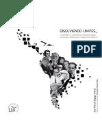 Disolviendo Límites Latinoamericanos, El Laboratorio Del Movimiento Moderno