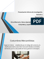 1 Cuales Son Las Costumbres Mercantilistas Registradas