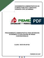 Procedimiento admitvo para la retencion economica y aplic de penas convencionales