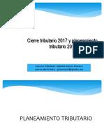 CIERRE CONTABLE 2017 Y PLANEAMIENTO TRIBUTARIO 2018.pdf
