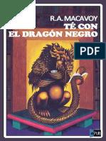 Te Con El Dragon Negro - R. a. MacAvoy