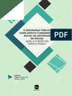 A Segurana Pblica Como Direito Fundamental Social Na Sociedade de Riscos Qual a Funo Do Direito Penal