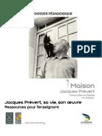 Dossierpédagogique_Maison J.prévert_Prévert, Sa Vie, Son Oeuvre (1)