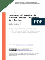 Guille, Gustavo P. (2008). Heidegger El Espiritu y La Cuestion. Politica. Una Lectura de J. Derrida