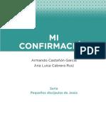 Mi Confirmacion Armando Castanon Garcia Ana Luisa Cabrera Ruiz Serie Pequenos Discipulos de Jesus